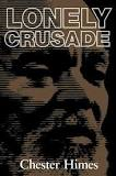 chester himes lonely crusade